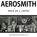 CDAerosmith / Writte Me A Letter / Radio Broadcast Boston 1973