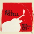 2LPFrisell Bill / When You Wish Upon A Star / Vinyl / 2LP