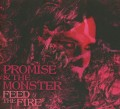 CDPromise And Monster / Feed The Fire / Digipack