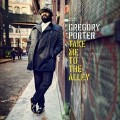 CD/DVDPorter Gregory / Take Me To The Alley / CD+DVD