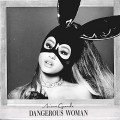 CDGrande Ariana / Dangerous Woman