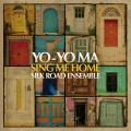 CDYo-Yo Ma/Silk Road Ensem / Sing Me Home