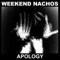 CDWeekend Nachos / Apology
