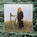 CDMcKennitt Loreena / Parallel Dreams / Remastered