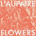 CDL'Aupaire / Flowers / Digipack