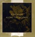 2LPCult Of Luna / Somewhere Along The Highway / Vinyl / 2LP
