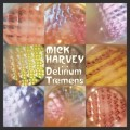 CDHarvey Mick / Delirium Tremens Vol.3
