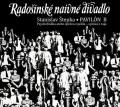 CDRadošínské naivné divadlo / Pavilón B / Štepka S.