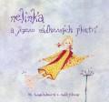 CDHummelová Kristina / Nelinka a jezero nádherných ploutví