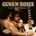 CDGuns N'Roses / Dust And Bones / Radio Broadcast 1991