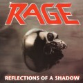 CDRage / Reflections Of A Shadow / Reedice
