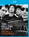 Blu-RayRolling Stones / Totally Stripped / Blu-Ray