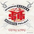 LPSchenker Barden Acoustic Project / Gipsy Lady / Vinyl