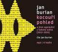 CDBurian Jan / Kocouří pohled a jiná vyprávění z tohoto světa