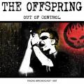 CDOffspring / Out Of Control / Radio Broadcast 1991
