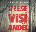 CDBjork Samuel / V lese visí anděl / MP3 / Špalková P. / Digipack