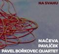CDNačeva/Pavlíček/Pavel Borkovec Quartet / Na svahu / Digipack