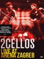 DVD2Cellos / Live At Arena Zagreb