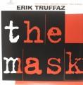 2LPTruffaz Erik / Mask / Vinyl / 2LP
