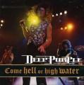 CDDeep Purple / Come Hell Or High Water