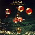 LPDeep Purple / Who Do We Think We Are / Vinyl