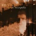 CDWinger Kip / Down Incognito