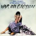 CDMax Romeo & The Uppsetters / War In A Babylon