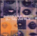 CDRoth David Lee / Your Filthy Little Mouth