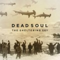 CDDead Soul / Sheltering Sky
