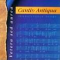 CDCantio Antiqua / Vetera sed aurea