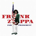 CDZappa Frank / Frank Zappa For President