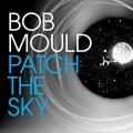 CDMould Bob / Patch The Sky / Digipack