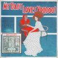 CDMy Baby / Loves Voodoo!