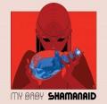 CDMy Baby / Shamanaid / Digipack