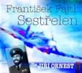 CDFajtl František / Sestřelen / Ornest Jiří / MP3