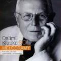 CDKlapka Dalimil / Melodramy / Satie / Teml / Marek / Sternwald