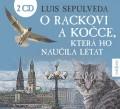 2CDSepúlveda Luis / O rackovi a kočce, která ho naučila létat / 2CD