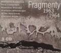 3CDFragmenty / Fragmenty / 1963 / 1964 / 3CD