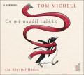 CDMichell Tom / Co mě naučil tučňák / MP3