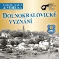 CDVeselka / Dolnokralovické vyznání