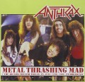 CDAnthrax / Metal Thrashing Mad