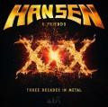 2LPHansen Kai / XXX / Three Decades In Metal / Vinyl / 2LP