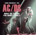 CDAC/DC / What Do You Do For Money Honey / Radio Broadcast 1981