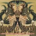 CDBodies Lay Broken / Eximinous Execration Of Exiguous ...