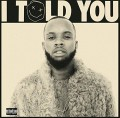 CDLanez Tory / I Told You