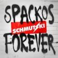 LPSchmutzki / Spackos Forever / Vinyl