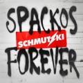 CDSchmutzki / Spackos Forever