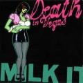 2CDDeath In Vegas / Milk It / 2CD