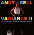 CDBell Andy / Variance II / Remixes / Digipack