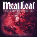 CDMeat Loaf / River Deep,Mountain High